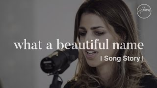 What A Beautiful Name (Song Story) - Hillsong Worship