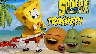 Annoying Orange - THE SPONGEBOB MOVIE: SPONGE OUT OF WATER TRAILER Trashed!!
