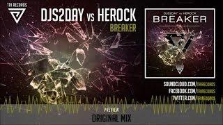 Djs2day, Herock - Breaker - Official Preview (TRI069)