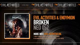 Evil Activities & Endymion feat E-Life - Broken