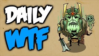 Dota 2 Daily WTF - The suspense is terrible