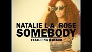 Natalie la rose ft Jeremih Somebody instrumental