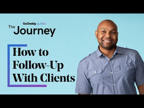 How to Follow-Up With Clients: 8 Tips for Success