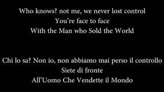 Nirvana -  The Man Who Sold The World[Lyrics+Traduzione]