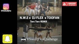 #NweDjFlexChallenge - DJ Flex (Afrobeat Remix) Ft TooFan