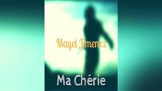 Mayel Jimenez - Ma Chérie (liga one industry)