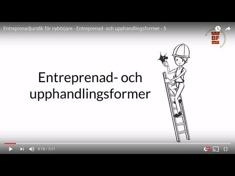 Entreprenad- och upphandlingsformer - Entreprenadjuridik för nybörjare, del 5