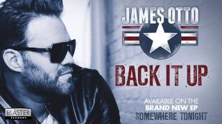 James Otto - Back It Up (Official Audio Track)