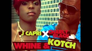 CHARLY BLACK & J CAPRI - WHINE & KOTCH(RAW)