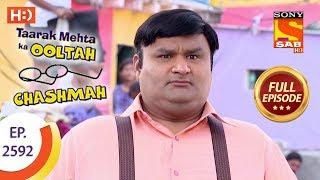 Taarak Mehta Ka Ooltah Chashmah - Ep 2592 - Full Episode - 2nd November, 2018