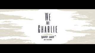 We Are Charlie - You're Not That Great (Audio)