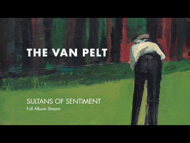 The Van Pelt — Sultans of Sentiment