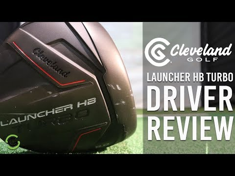 CLEVELAND LAUNCHER HB TURBO DRIVER REVIEW