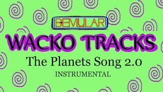Bemular Wacko Tracks - The Planets Song 2.0 (slow, messed up instrumental)