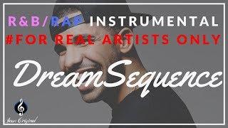 Scorpion Drake Free Type Beat ~ 'DreamSequence' - Rap Rnb Instrumental ♫ SeanOriginal ♛ (Free↓)