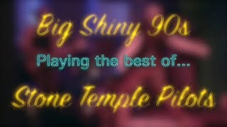Big Shiny '90s as Stone Temple Pilots