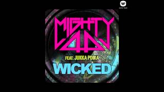 Mighty44 -  Wicked feat. Jukka Poika (Official audio)