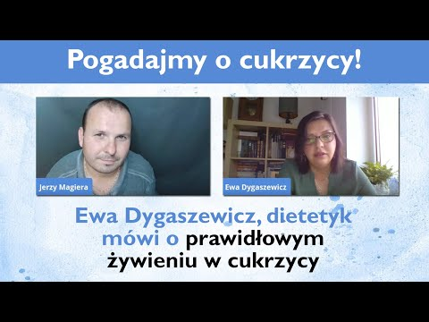 Nie ma uniwersalnej diety - Ewa Dygaszewicz mówi o prawidłowym żywieniu w cukrzycy