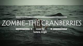 ZOMBIE - THE CRANBERRIES COVER BY LUCIANA ZOGBI (LYRICAL VIDEO )