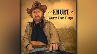 Khurt - Walker Texas Flanger