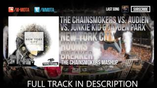 New York City vs Rooms vs Breaker (The Chainsmokers Mashup)