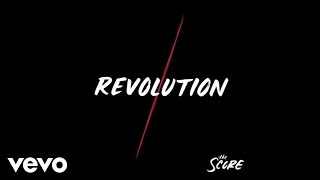 The Score - Revolution (Audio)