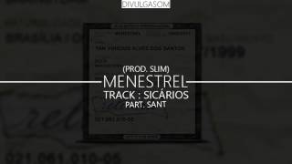 Menestrel - Sicários Part. Sant (Prod. Slim) [DOWNLOAD]