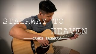 Stairway To Heaven - Led Zeppelin (Fingerstyle cover by James Tananan)