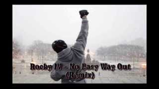 Rocky IV - No Easy Way Out (Remix)