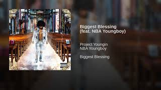 Biggest Blessing (feat. NBA Youngboy)
