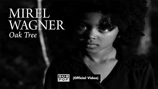Mirel Wagner - Oak Tree [OFFICIAL VIDEO]