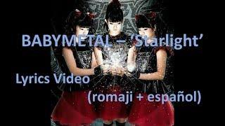 """Starlight"" by BABYMETAL - Lyrics video (Español & Romaji)"