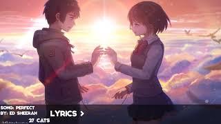 Perfect  - Ed Sheeran NightCore (Lyrics)