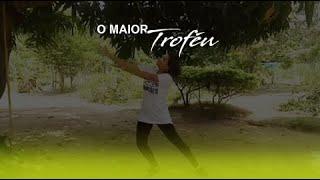 ESPONTÂNEO- O MAIOR TROFÉU