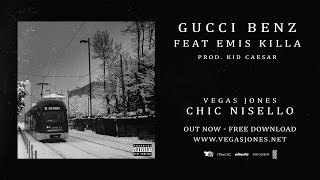 Vegas Jones - Gucci Benz feat. Emis Killa prod. Kid Caesar