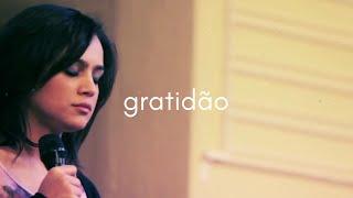 Daniela Araújo  - Gratidão