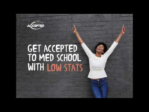 Get Accepted to Medical School with Low Stats