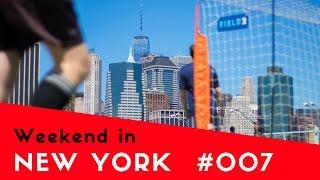Weekend in New York Episode #007