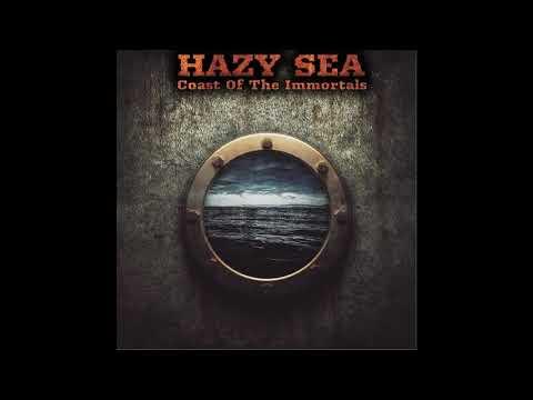 Hazy Sea - Coast Of The Immortals (2020) (New Full Album)