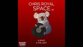 Chris Royal - Space (Original Mix)