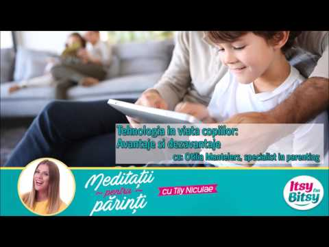 Tehnologia in viata copiilor: Avantaje si dezavantaje
