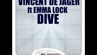 Vincent De Jager ft Emma Lock - Dive (Dirkie Coetzee Remix)