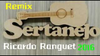 Sertanejo Remix 2016