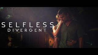 Fourtris | Selfless | Divergent