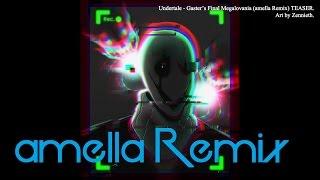 [Undertale] W.D. Gaster's Finale (amella Remix) teaser