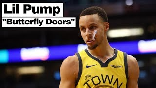 "Steph Curry Mix - ""Butterfly Doors"" - Lil Pump"