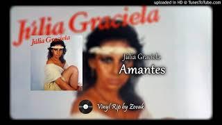 Júlia Graciela - Amantes