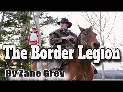 THE BORDER LEGION - By Zane Grey