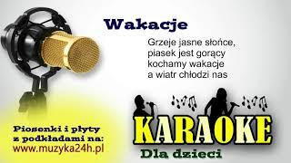 Wakacje. Karaoke. Piosenki dla dzieci. Super prezent