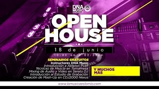 Open House DNA Music Barranquilla 2016